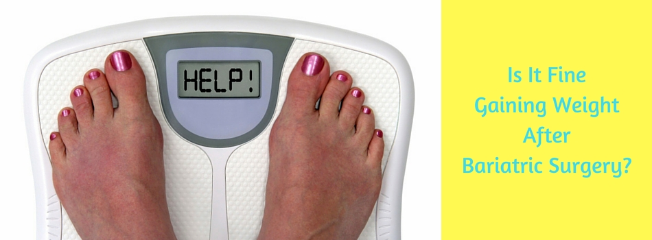Is it okay to gain weight after Bariatric Surgery?