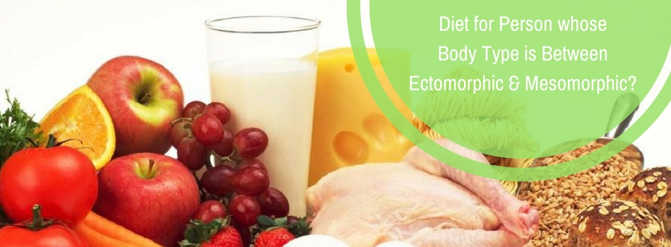 diet for ectomorphic and mesomorphic