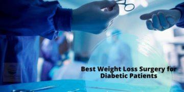Best Weight Loss Surgery for Diabetics